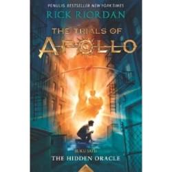 TRIALS OF APOLLO #1: THE HIDDEN ORACLE Rick Riordan - NOURA BOOKS