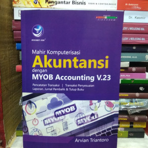 buku mahir komputerisasi dengan MYOB accounting V.23
