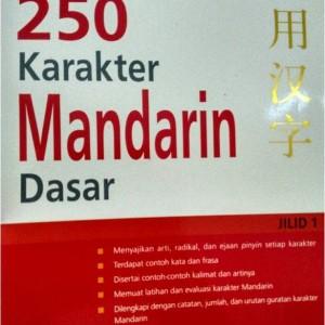 SALE - MURAH - 250 - MENGUASAI 250 KARAKTER MANDARIN DASAR  Jilid 1