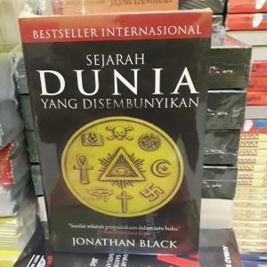 Buku Sejarah DUNIA Yang Disembunyikan - Jonathan Black