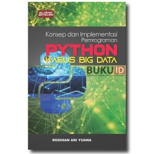 Buku Konsep dan Implementasi Pemrograman Python, Kasus Big Data