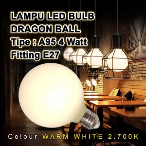 Lampu Bulb LED Edison Dragon Ball Vintage A95 4 Watt/4W Fitting E27