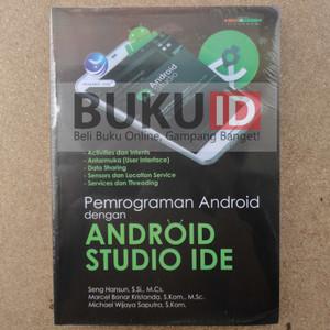 Buku Pemrograman Android Dengan Android Studio Ide