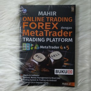 Mahir Online Trading Forex Dengan Meta Trader Trading Platform