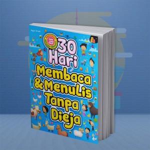30 HARI MEMBACA DAN MENULIS TANPA EJA
