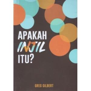 Apakah Injil Itu? ( Greg Gilbert )