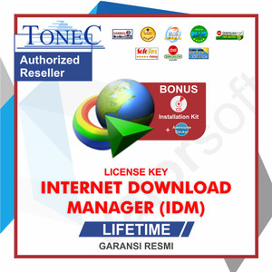 Lisensi Key Internet Download Manager (IDM) ORIGINAL - LIFETIME