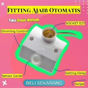 Fitting Lampu Sensor Gerak Socket E27 dengan Infrared Motion Sensor