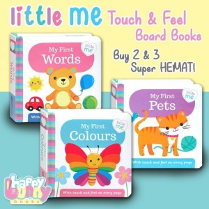 Little Me My First Words, Pets, Colours Touch & Feel Board Books (with