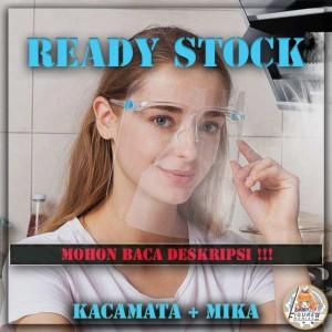 Face Shield Set Kacamata + Mika Premium Import