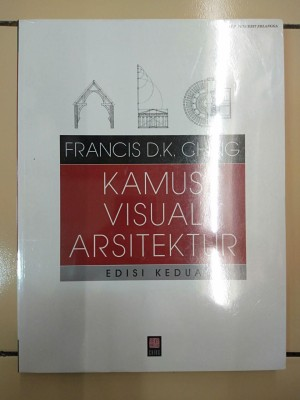 Harga buku arsitektur kamus visual arsitektur edisi kedua francis d k | HARGALOKA.COM