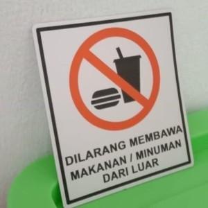 Harga sign label dilarang membawa makanan dan minuman uk 8x9cm | HARGALOKA.COM