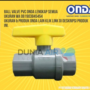Katalog Ball Valve Pvcbv 1 2 Onda Polos Stop Kran Plastik Pvc Kuning 1 2 Katalog.or.id