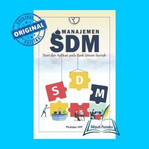 Harga manajemen sdm teori dan aplikasi pada bank umum syariah | HARGALOKA.COM