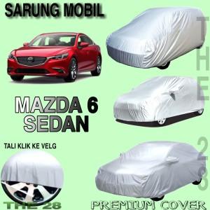 Harga sarung mobil mazda 6 sedan polos body cover mazda 6 sedan | HARGALOKA.COM