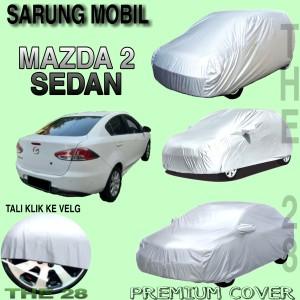 Harga sarung mobil mazda 2 sedan polos body cover mazda 2 sedan | HARGALOKA.COM