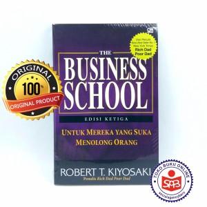 Harga rich dads the business school edisi revisi   robert t | HARGALOKA.COM