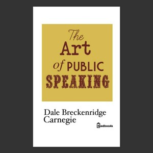 Harga the art of public speaking 1905 by dale carnegie ebook | HARGALOKA.COM