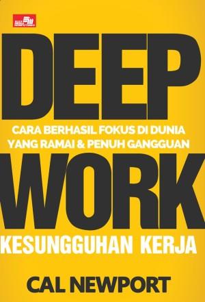 Harga buku deep work cara berhasil fokus di dunia   cal   HARGALOKA.COM