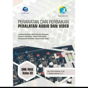 Harga buku perawatan dan perbaikan peralatan audio amp video smk mak kls | HARGALOKA.COM