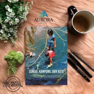Harga buku sungai kampung dan kota     HARGALOKA.COM