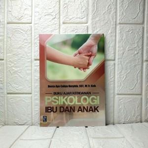 Harga buku ajar kebidanan psikologi ibu dan anak desta ayu cahya | HARGALOKA.COM