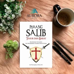 Harga buku perang salib timur dan barat   jati pamungkas     HARGALOKA.COM
