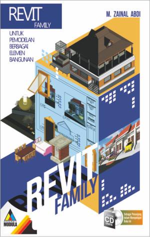Harga buku revit family untuk pemodelan berbagai elemen bangunan | HARGALOKA.COM