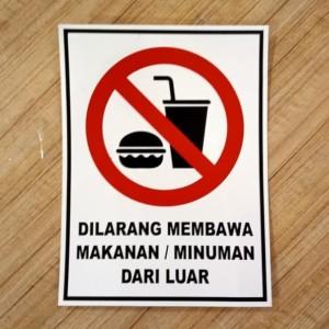 Harga stiker k3 dilarang membawa makanan minuman dari luar uk 15x20 | HARGALOKA.COM