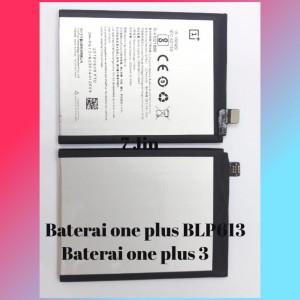 Harga battery baterai oneplus 3 one plus 3 1 3 blp613 original 100 | HARGALOKA.COM