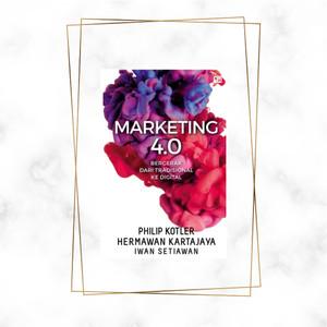 Harga marketing 4 0 bergerak dari tradisional ke   HARGALOKA.COM