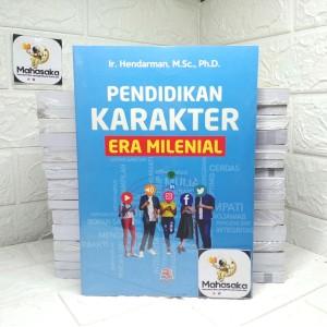 Harga pendidikan karakter era milenial ir hendarman m sc ph d | HARGALOKA.COM