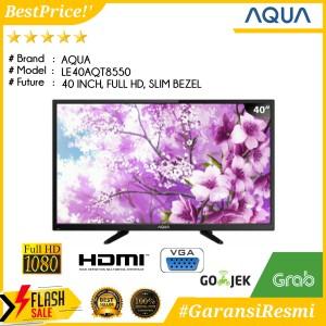 Harga led tv 40 inch termurah full hd aqua 40aqt8550 full hd slim | HARGALOKA.COM