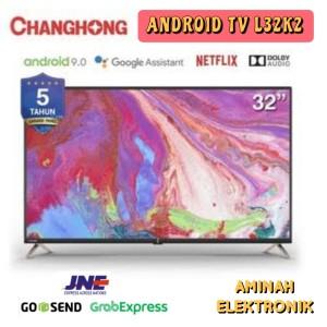 Harga changhong android tv 32 34 netflix youtube   HARGALOKA.COM