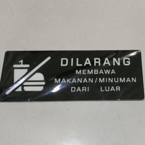 Harga laser cutting acrylic sign tanda 34 dilarang membawa makanan minuman 34   hitam 9 5cm x 19 | HARGALOKA.COM