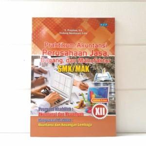 Harga buku buku praktikum akuntansi perusahaan jasa dagang smk xii | HARGALOKA.COM