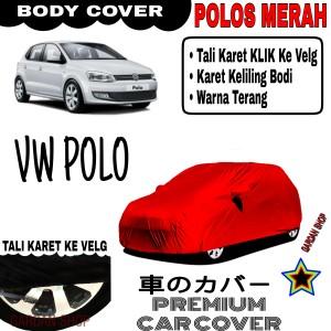 Harga sarung mobil vw polo polos merah body cover penutup vw polo | HARGALOKA.COM