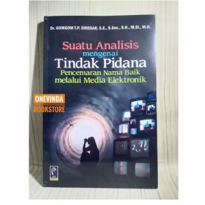 Harga buku suatu analisis tindak pidana pencemaran nama baik melalui | HARGALOKA.COM
