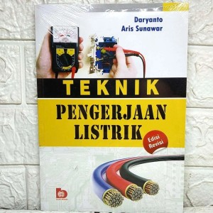 Harga buku teknik pengerjaan listrik edisi revisi daryanto aris | HARGALOKA.COM