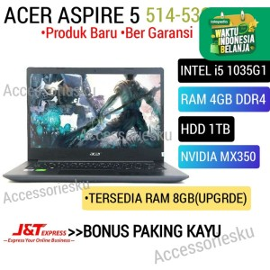 Harga laptop acer aspire 5 514 53g intel core i5 1035g1 4gb 1tb nvdia mx350   ram 4gb | HARGALOKA.COM