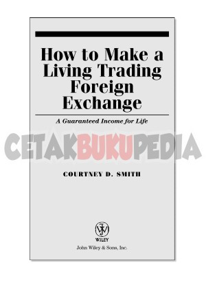 Harga how make a living trading foreign exchange courtney | HARGALOKA.COM