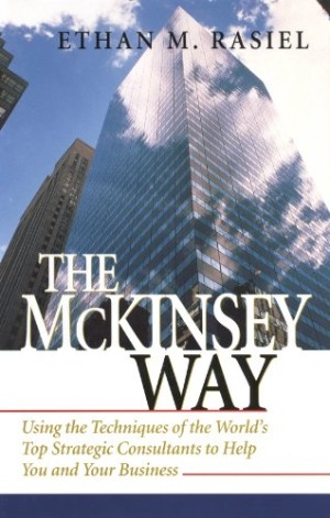 Harga the mckinsey way using the techniques of the world 39 s top strategic | HARGALOKA.COM