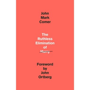 Harga buku the ruthless elimination of hurry by john mark | HARGALOKA.COM