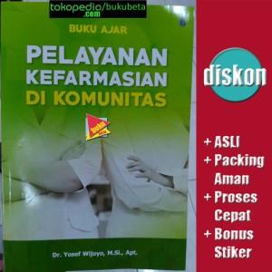 Harga buku ajar pelayanan kefarmasian di komunitas   yosef | HARGALOKA.COM