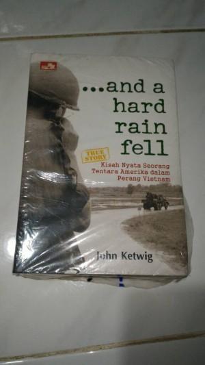Harga and a hard rain fell kisah nyata tentara amerika dalam perang | HARGALOKA.COM