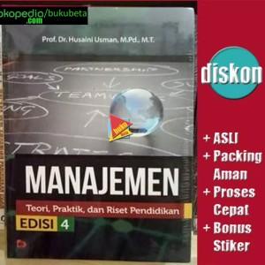 Harga manajemen teori praktik dan riset pendidikan   husaini usman ed 4 | HARGALOKA.COM