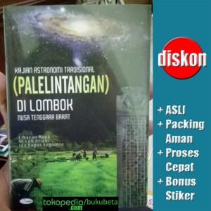 Harga kajian astronomi tradisional palelintangan lombok ntb   i wayan   HARGALOKA.COM