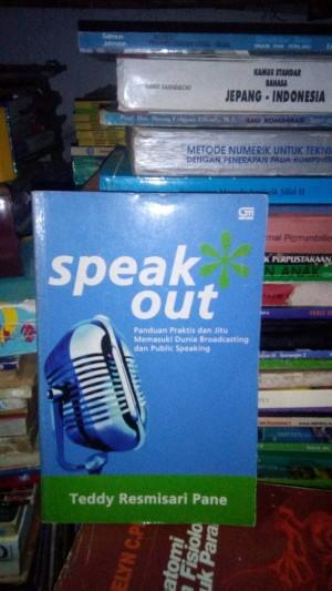 Harga speak out panduan praktis broadcasting dan publik | HARGALOKA.COM