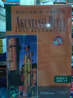 Harga akuntansi biaya buku 1 edisi 14 by william k | HARGALOKA.COM