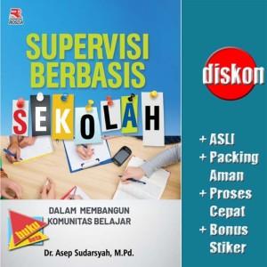 Harga supervisi berbasis sekolah dalam membangun komunitas belajar   asep | HARGALOKA.COM